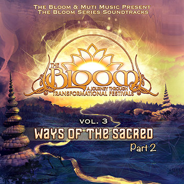 The Bloom Soundtrack Vol 3 Ways of The Sacred Part 2